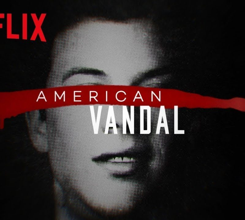 Why Teachers Should Watch Netflix's American  Vandal